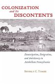 Colonization and Its Discontents (eBook, PDF)