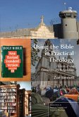 Using the Bible in Practical Theology (eBook, ePUB)