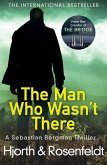 The Man Who Wasn't There (eBook, ePUB)