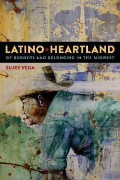 Latino Heartland (eBook, PDF) - Vega, Sujey