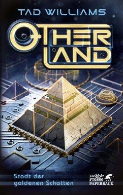 Stadt der goldenen Schatten / Otherland Bd.1 - Williams, Tad