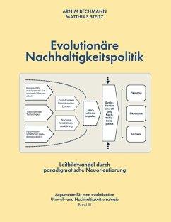 Evolutionäre Nachhaltigkeitspolitik (eBook, ePUB)