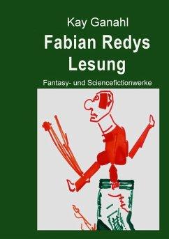 Fabian Redys Lesung (eBook, ePUB)