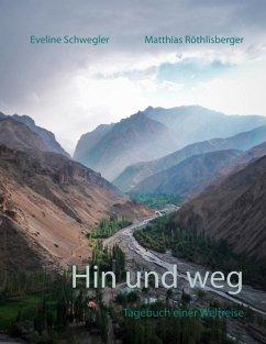 Hin und weg (eBook, ePUB)