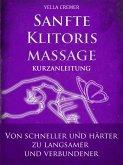 Sanfte Klitorismassage - die orgasmische Meditation (OM) Kurzanleitung (eBook, ePUB)