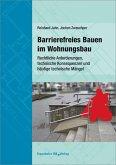 Barrierefreies Bauen im Wohnungsbau. (eBook, PDF)