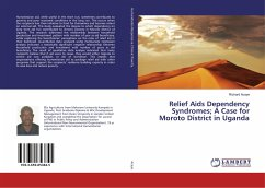 Relief Aids Dependency Syndromes; A Case for Moroto District in Uganda