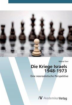 Die Kriege Israels 1948-1973