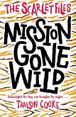 The Scarlet Files: Mission Gone Wild