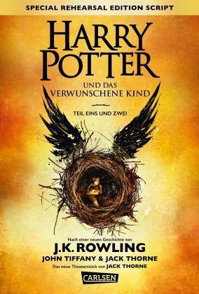 Harry Potter: Harry Potter und das verwunschene Kind. Teil eins und zwei (Special Rehearsal Edition Script) - Rowling, Joanne K.; Tiffany, John; Thorne, Jack