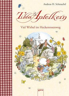 Tilda Apfelkern. Viel Wirbel im Heckenrosenweg (eBook, ePUB) - Andreas H. Schmachtl