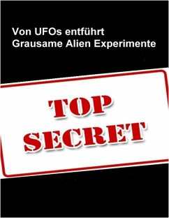 Von Ufo`s entführt - Die grausamen Experimente ...