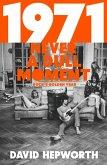 1971 - Never a Dull Moment (eBook, ePUB)