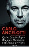 Quiet Leadership – Wie man Menschen und Spiele gewinnt (eBook, ePUB)