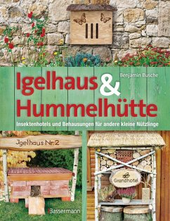 Igelhaus & Hummelhütte (eBook, ePUB) - Busche, Benjamin