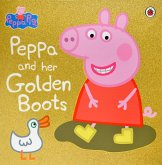 Peppa Pig: Peppa and Her Golden Boots (eBook, ePUB)