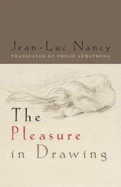 Pleasure in Drawing (eBook, PDF) - Nancy, Jean-Luc