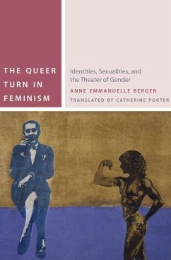 Queer Turn in Feminism (eBook, PDF) - Berger, Anne Emmanuelle