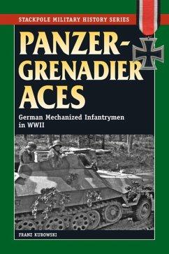 Panzergrenadier Aces (eBook, ePUB) - Kurowski, Franz