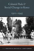 Colonial Rule and Social Change in Korea, 1910-1945 (eBook, ePUB)