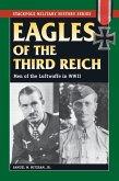 Eagles of the Third Reich (eBook, ePUB)