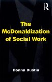 The McDonaldization of Social Work (eBook, ePUB)