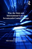 War, the State and International Law in Seventeenth-Century Europe (eBook, ePUB)