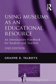 Using Museums as an Educational Resource (eBook, PDF)