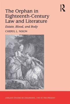 The Orphan in Eighteenth-Century Law and Literature (eBook, ePUB)