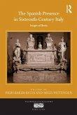 The Spanish Presence in Sixteenth-Century Italy (eBook, PDF)