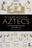At Home with the Aztecs (eBook, PDF)