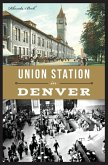 Union Station in Denver (eBook, ePUB)