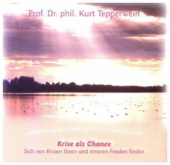 Krise als Chance, 1 Audio-CD - Tepperwein, Kurt