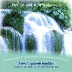 Schöpfungskraft Intuition, 1 Audio-CD