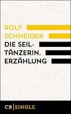 Die Seiltänzerin. Story (eBook, ePUB)