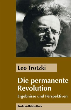 Die Permanente Revolution (eBook, ePUB) - Trotzki, Leo