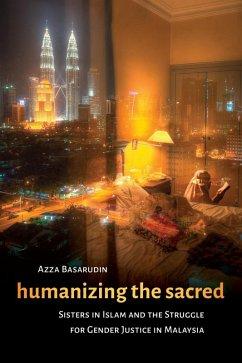Humanizing the Sacred (eBook, ePUB) - Basarudin, Azza