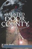 Haunted Door County (eBook, ePUB)