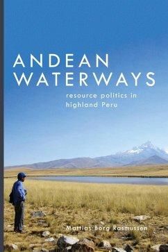 Andean Waterways (eBook, ePUB) - Rasmussen, Mattias Borg