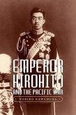 Emperor Hirohito and the Pacific War (eBook, ePUB)