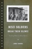 Nisei Soldiers Break Their Silence (eBook, ePUB)