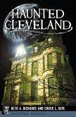 Haunted Cleveland (eBook, ePUB)