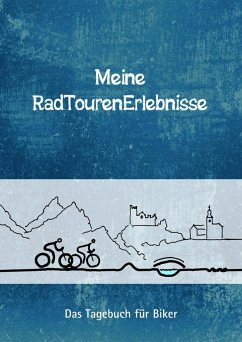 Meine RadTourenErlebnisse - Lunn, Sandra; Schneck, Cornelia