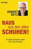Raus aus den alten Schuhen! (eBook, ePUB)