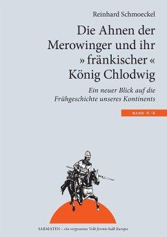 Die Ahnen der Merowinger und ihr ´´fränkischer´...