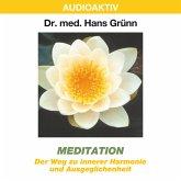 Meditation - Der Weg zu innerer Harmonie und Ausgeglichenheit (MP3-Download)