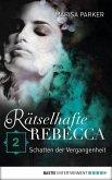 Schatten der Vergangenheit / Rätselhafte Rebecca Bd.2 (eBook, ePUB)