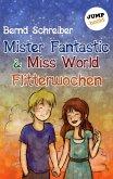 Flitterwochen / Mister Fantastic & Miss World Bd.3 (eBook, ePUB)