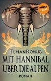 Mit Hannibal über die Alpen (eBook, ePUB)