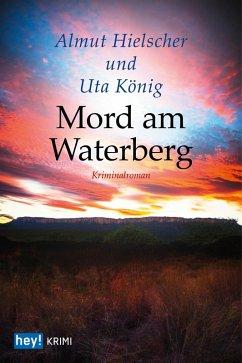 Mord am Waterberg (eBook, ePUB) - König, Uta; Hielscher, Almut